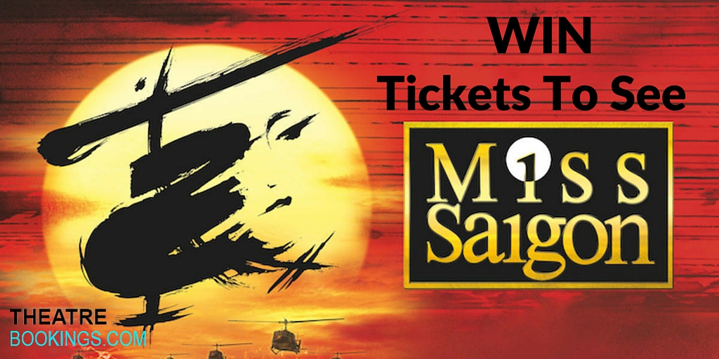 free miss saigon tickets