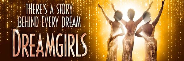 Tickets for Dreamgirls- Savoy Theatre, London