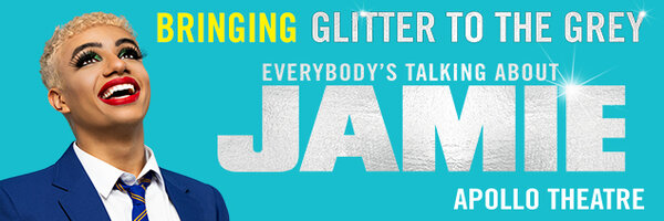 Tickets for Everybody's Talking About Jamie - Apollo Theatre London