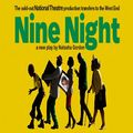 NINE NIGHT tickets