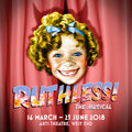 RUTHLESS! tickets