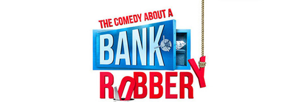 Tickets for The Comedy About a Bank Robbery