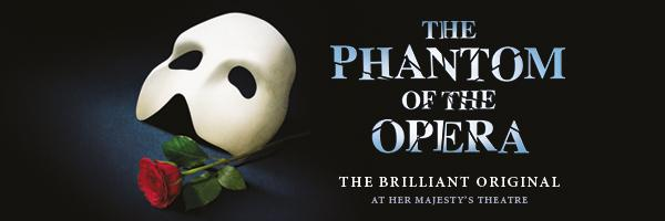 Tickets for Phantom - Her Majesty's Theatre  , London