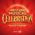 WEST END MUSICAL CELEBRATION – LIVE AT THE PALACE tickets